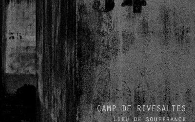 JUIN 2018 – Sortie du livre «Camp de Rivesaltes»
